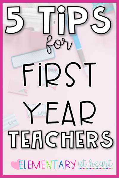 5 tips for first year teachers