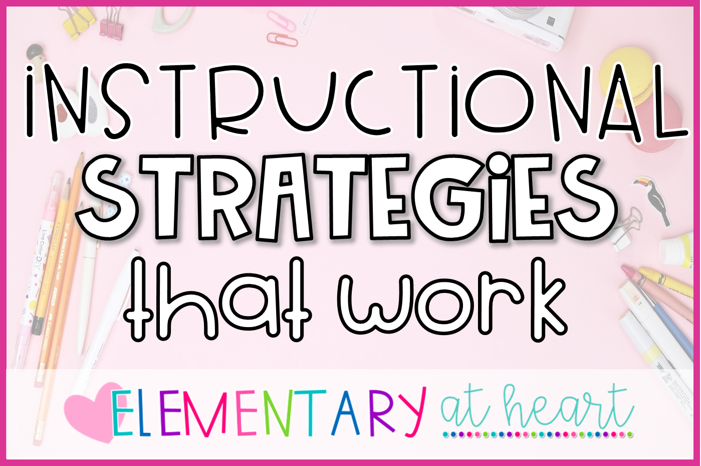 instructional strategies that work