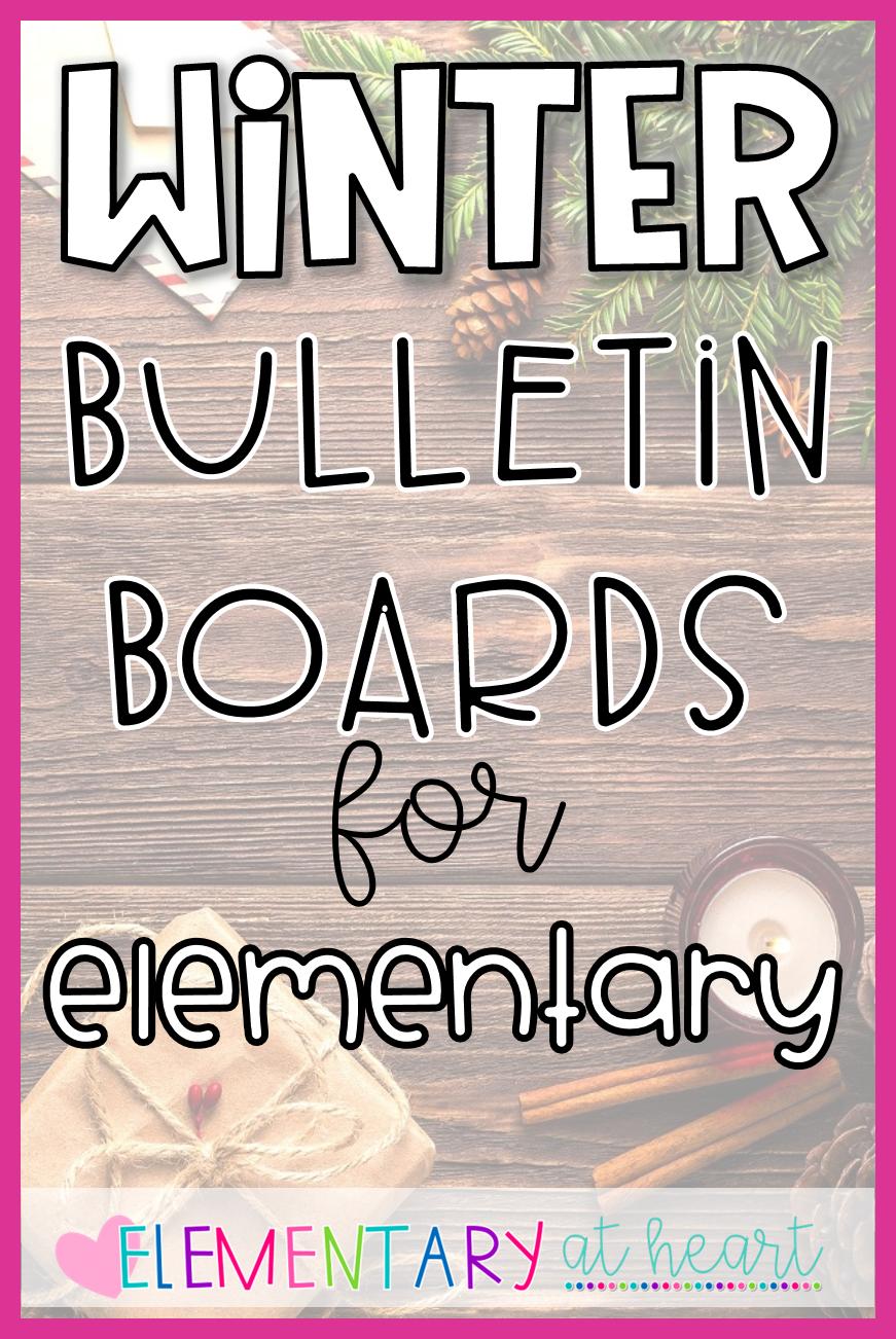 Best Winter Bulletin Boards Elementary At Heart