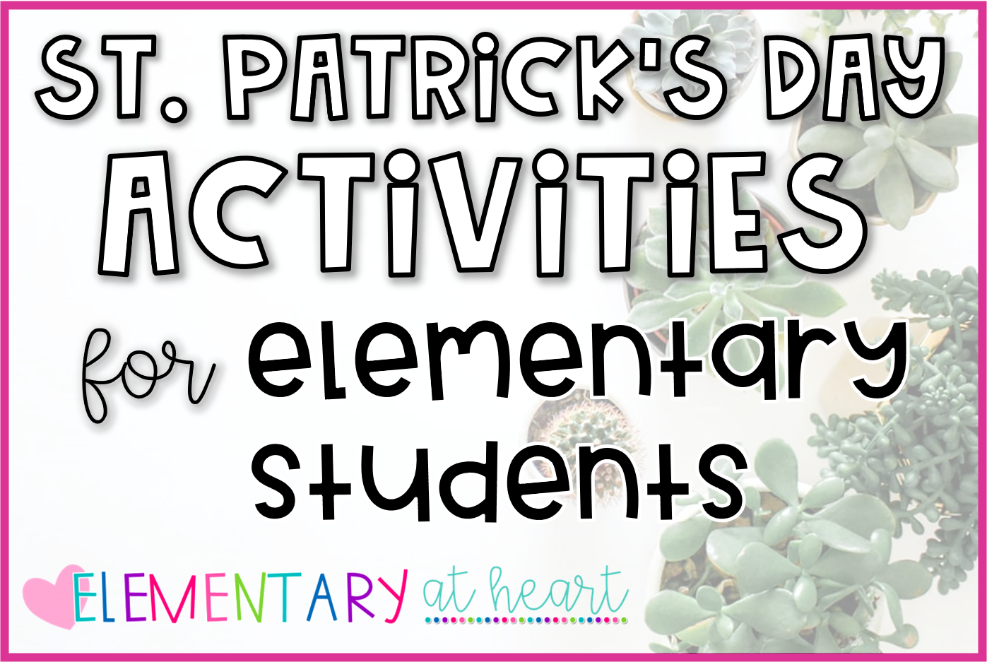 st-patricks-day-activities-for-elementary-students